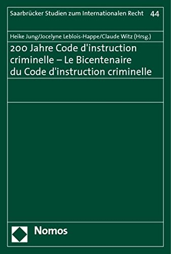 200 Jahre Code d'instruction criminelle - Le Bicentenaire du Code d'instruction ...
