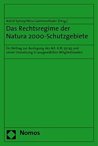Das Rechtsregime der Natura 2000-Schutzgebiete: Astrid Epiney