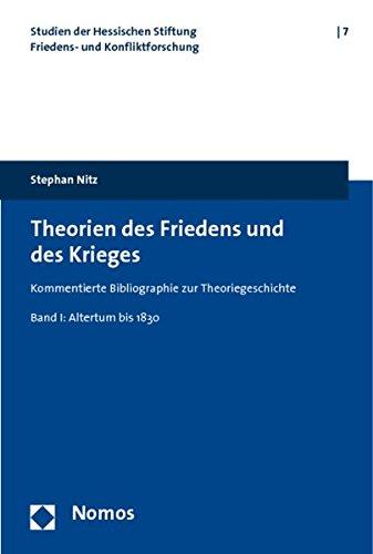 Theorien des Friedens und des Krieges: Stephan Nitz