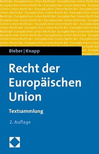 Recht der Europäischen Union: Roland Bieber