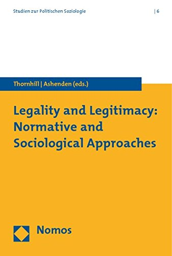 9783832953546: Legality and Legitimacy: Normative and Sociological Approaches (Studien Zur Politischen Soziologie)