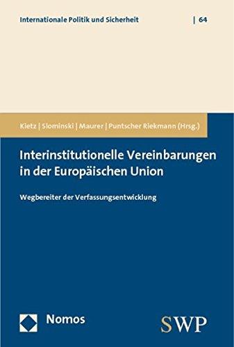 Interinstitutionelle Vereinbarungen in der Europäischen Union: Daniela Kietz