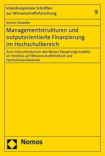 Managementstrukturen und outputorientierte Finanzierung im Hochschulbereich: Simon Sieweke