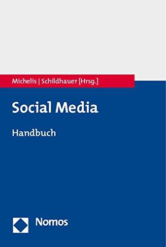 Social-Media-Handbuch: Theorien - Methoden - Modelle. - Michelis, Daniel und Thomas Schildhauer