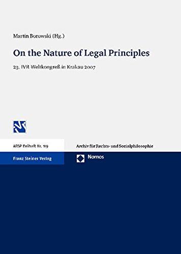 9783832954987: On the Nature of Legal Principles: 23. IVR-Weltkongreß in Krakau 2007 (Arsp Beiheft)