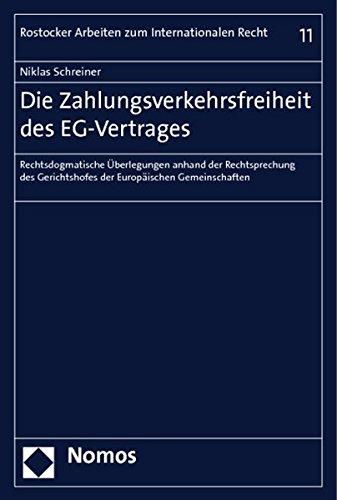 Die Zahlungsverkehrsfreiheit des EG-Vertrages: Niklas Schreiner