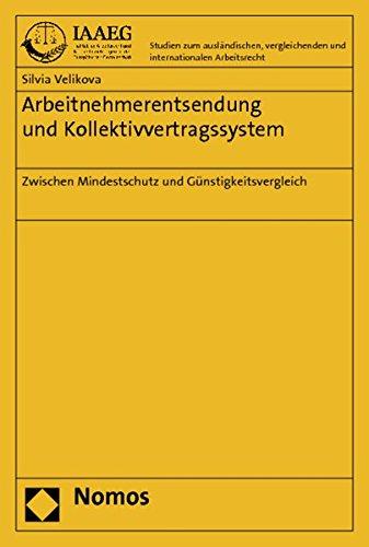 Arbeitnehmerentsendung und Kollektivvertragssystem: Silvia Velikova