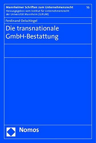 Die transnationale GmbH-Bestattung: Ferdinand Oelschlegel