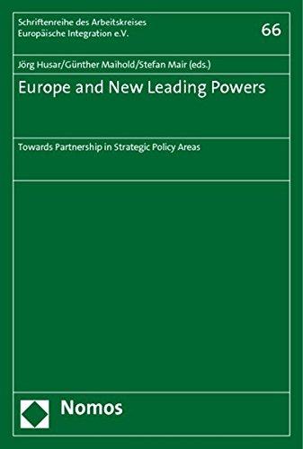 Europe and New Leading Powers: Towards Partnership: Gunther Maihold, Jorg