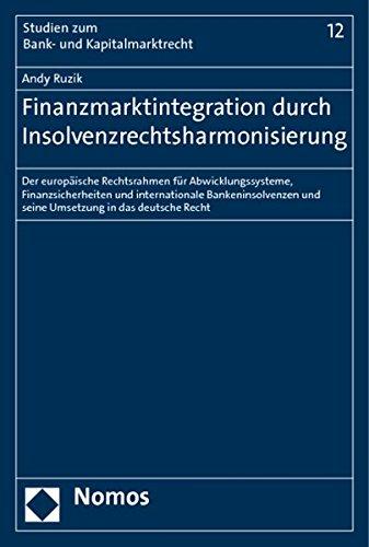 Finanzmarktintegration durch Insolvenzrechtsharmonisierung: Andy Ruzik