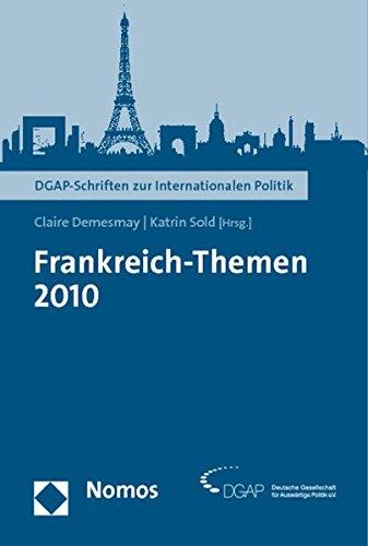 Frankreich-Themen 2010 - Demesmay, Claire und Katrin Sold
