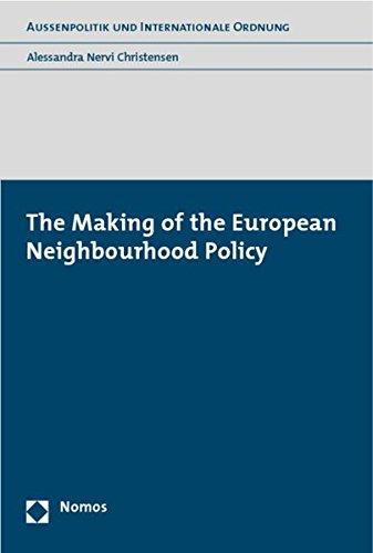 The Making of the European Neighbourhood Policy - Alessandra Nervi Christensen