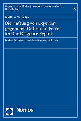 Die Haftung von Experten gegenüber Dritten für Fehler im Due Dilligence Report