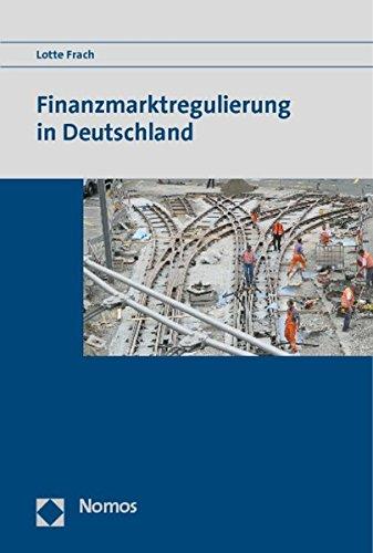 Finanzmarktregulierung in Deutschland - Lotte Frach