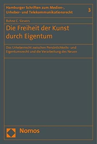 Die Freiheit der Kunst durch Eigentum: Bahne C. Sievers