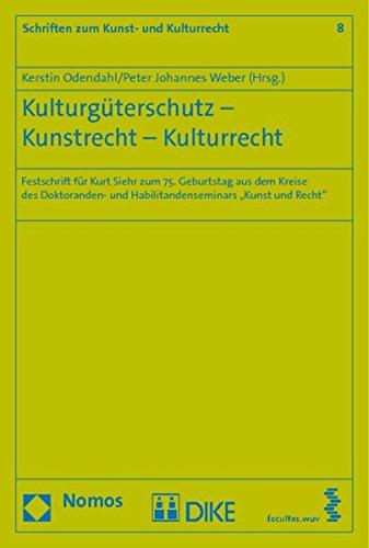 9783832957704: Kulturgüterschutz - Kunstrecht - Kulturrecht