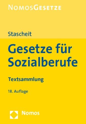 Gesetze für Sozialberufe : Textsammlung. Nomos Gesetze - Stascheit, Ulrich,