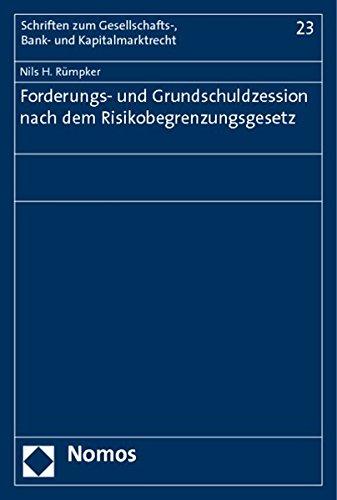 Forderungs- und Grundschuldzession nach dem Risikobegrenzungsgesetz: Nils H. R�mpker