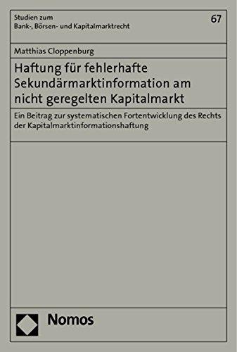 Haftung für fehlerhafte Sekundärmarktinformation am nicht geregelten Kapitalmarkt: ...