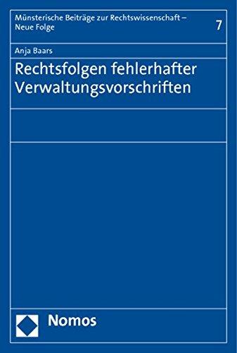 Rechtsfolgen fehlerhafter Verwaltungsvorschriften: Anja Baars