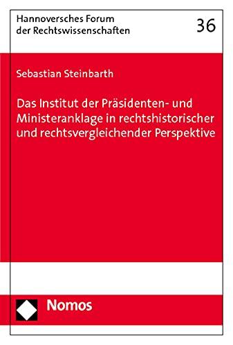 Das Institut der Präsidenten- und Ministeranklage in rechtshistorischer und ...