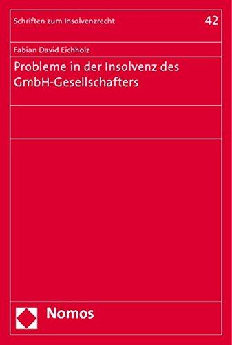 Probleme in der Insolvenz des GmbH-Gesellschafters: Fabian David Eichholz
