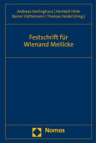 9783832958558: Festschrift Fur Wienand Meilicke (German Edition)