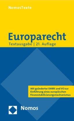 Europarecht: Textausgabe mit einer Einführung von Prof. Dr. Roland Bieber. Rechtsstand: 1. September 2010