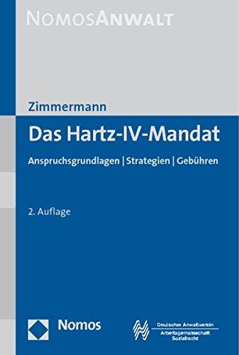 9783832958756: Das Hartz-IV-Mandat: Anspruchsgrundlagen - Strategien - Gebühren