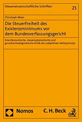 Die Steuerfreiheit des Existenzminimums vor dem Bundesverfassungsgericht: Christoph Moes