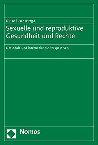 9783832959432: Sexuelle und reproduktive Gesundheit und Rechte: Nationale und internationale Perspektiven
