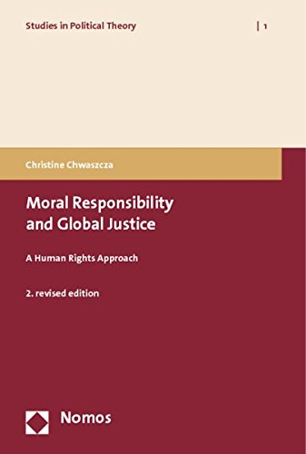 9783832959456: Moral Responsibility and Global Justice: A Human Rights Approach (Studies in Political Theory)