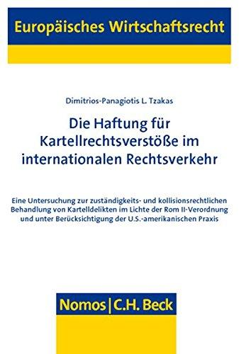 Die Haftung für Kartellrechtsverstöße im internationalen Rechtsverkehr: ...