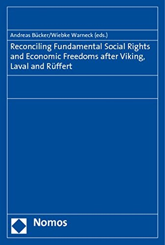 9783832959876: Reconciling Fundamental Social Rights and Economic Freedoms After Viking, Laval and Ruffert