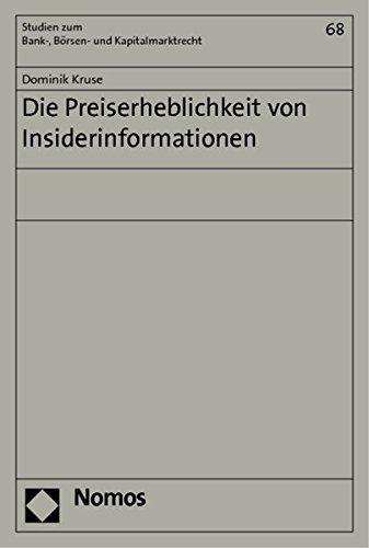 Die Preiserheblichkeit von Insiderinformationen: Dominik Kruse