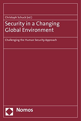 9783832960032: Security in a Changing Global Environment: Challenging the Human Security Approach