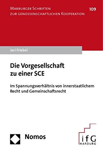 Die Vorgesellschaft zu einer SCE: Jari Friebel