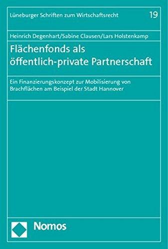 Flächenfonds als öffentlich-private Partnerschaft: Heinrich Degenhart