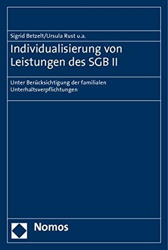 Individualisierung von Leistungen des SGB II: Sigrid Betzelt