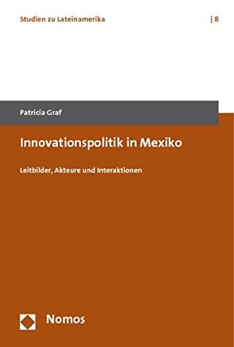 Innovationspolitik in Mexiko: Patricia Graf