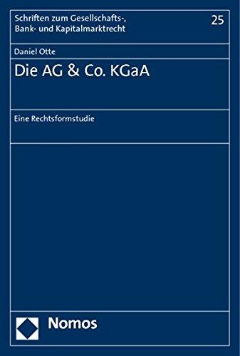 Die AG & Co. KGaA: Daniel Otte