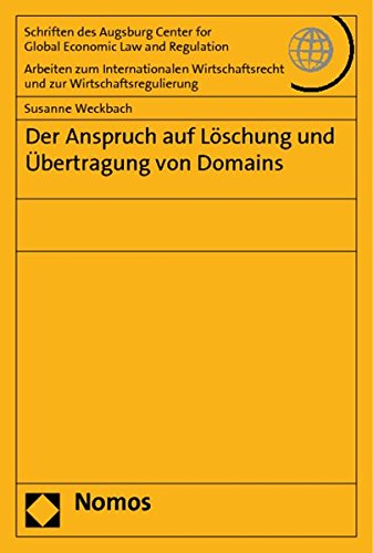 Der Anspruch auf Löschung und Übertragung von Domains: Susanne Weckbach