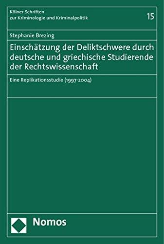 Einschätzung der Deliktschwere durch deutsche und griechische Studierende der ...