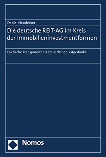Die deutsche REIT-AG im Kreis der Immobilieninvestmentformen: Daniel Neudecker