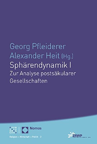 9783832962463: Sphärendynamik I: Zur Analyse postsäkularer Gesellschaften