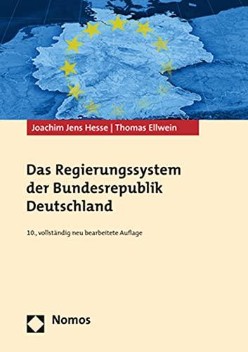 Das Regierungssystem der Bundesrepublik Deutschland: Joachim Jens Hesse