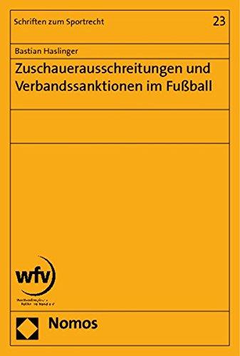 Zuschauerausschreitungen und Verbandssanktionen im Fußball: Bastian Haslinger