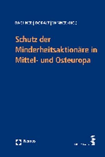 Schutz der Minderheitsaktionäre in Mittel- und Osteuropa. hrsg. von Thomas Bachner . - Bachner, Thomas [Hrsg.], Peter [Hrsg.] Doralt und Martin [Hrsg.] Winner