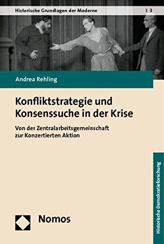 Konfliktstrategie und Konsenssuche in der Krise: Andrea Rehling