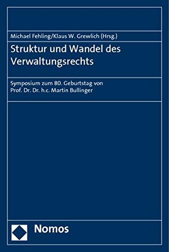 Struktur und Wandel des Verwaltungsrechts: Michael Fehling